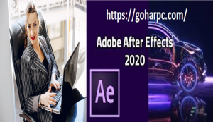 Adobe After Effects CC 2020 v17.1.3.40 With Full Crack Download